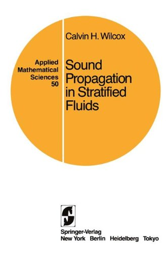 Sound Propagation in Stratified Fluids (Applied Mathematical Sciences)