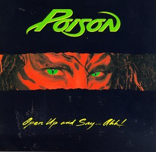 Open Up and Say Ahh (Poison Cassette)