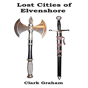 The Lost Cities of Elvenshore Audiobook