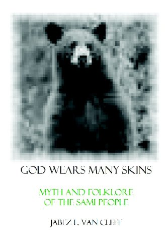 God Wears Many Skins: Myth And Folklore Of The Sami People