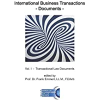 International Business Transactions - Documents: Vol. I - Transactional Law Documents