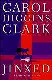 Jinxed, Carol Higgins Clark, 0743205820