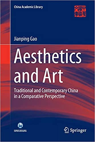 Aesthetics and Art: Traditional and Contemporary China in a