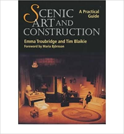 Read Scenic Art and Construction: A Practical Guide (Paperback) - Common PDF