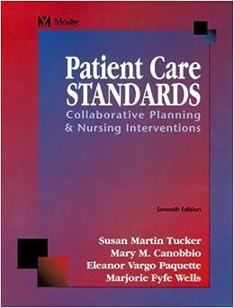 Book Patient Care Standards: Collaborative Planning & Nursing Interventions by Susan Martin Tucker MSN RN PHN (2000-01-15)