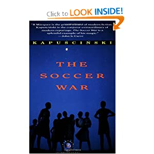 The Soccer War Ryszard Kapuscinski