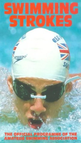 Swimming Strokes: The Official Programme of the Amateur Swimming Association [VHS]