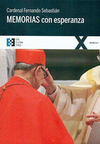 Descargar Libro Memorias Con Esperanza Cardenal Fernando Sebastián