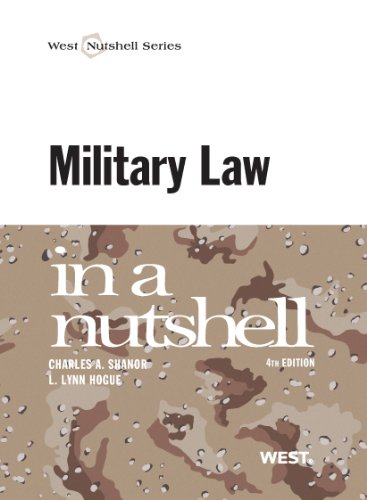 Military Law in a Nutshell (Nutshells)