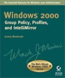 Windows 2000 Group Policy, Profiles, and IntelliMirror, Jeremy Moskowitz, 0782128815
