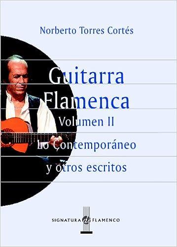 Guitarra Flamenca. Vol.Ii: 2 (Signatura de Flamenco): Amazon.es ...
