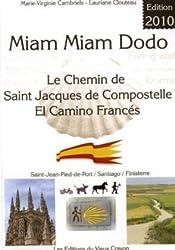 Miam miam dodo : Le Chemin de Saint-Jacques de Compostelle, El Camino Francés