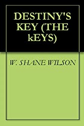 DESTINY'S KEY (THE kEYS Book 1)