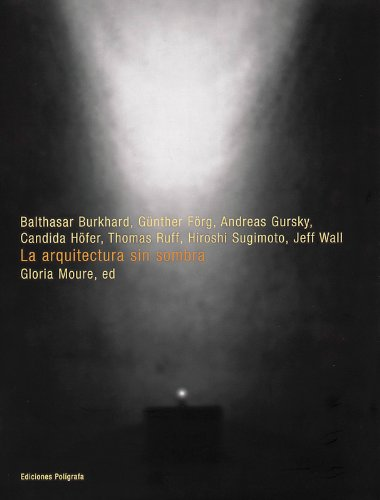 Descargar Libro La Arquitectura Sin Sombra Gloria Moure