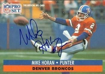 Mike Horan autographed Football Card (Denver Broncos) 1991 Pro Set #489 - NFL Autographed Football Cards