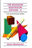 Advanced Montessori Method, María Montessori, 0805209271