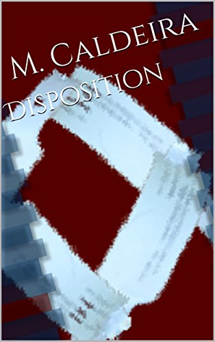 Disposition by [Caldeira, M.]