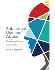 Substance Use and Abuse, Second Edition: Everything Matters