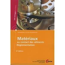 Materiaux Au Contact des Aliments: Reglementation 4e Ed.