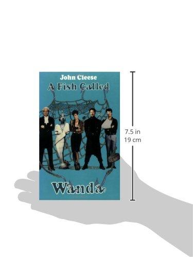 A Fish Called Wanda: The Screenplay (Applause Screenplay Series)
