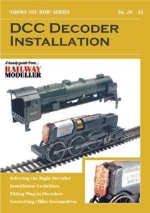 (A5 Peco Shows You How Booklet:- DCC Decoder Installation by)