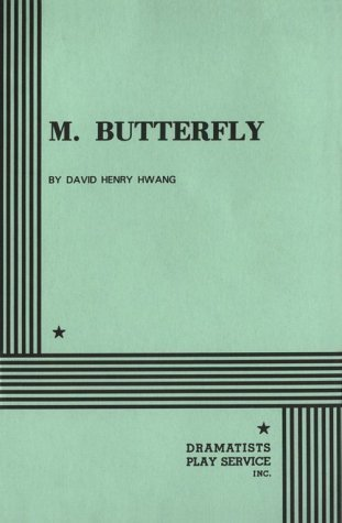 david henry hwangs m butterfly essay View this student essay about m butterfly toggle discusses the use of tone in david henry hwang's m butterfly tone in m butterfly from bookrags.
