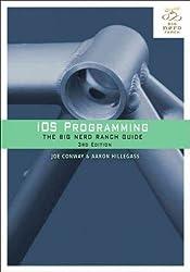 iOS Programming: The Big Nerd Ranch Guide (2nd Edition) (Big Nerd Ranch Guides) 2nd (second) Edition by Conway, Joe, Hillegass, Aaron [2011]