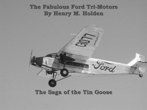 The Fabulous Ford Tri-Motors ()