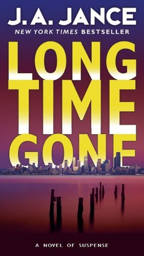 Long Time Gone by J. A. Jance