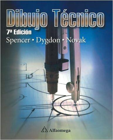 Dibujo tecnico 7th Edition