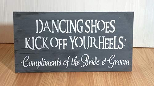 CELYCASY Wedding Sign Dancing Shoes Kick Off Your Heels and Dance Compliments of The Bride and Groom, Wood Sign, Gray Grey White Outdoor, flip - And Groom Dance Bride Wedding