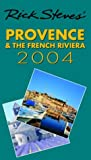 Rick Steves' 2004 Provence & the French Riviera