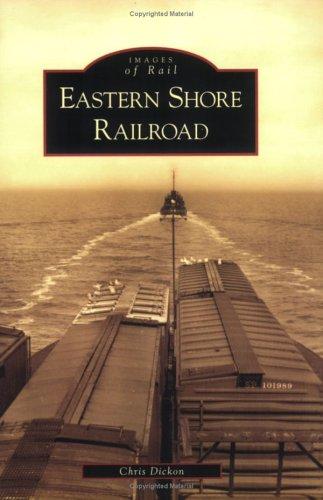 Eastern Shore Railroad (VA) (Images of Rail)