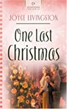 One Last Christmas, Joyce Livingston, 1593102429