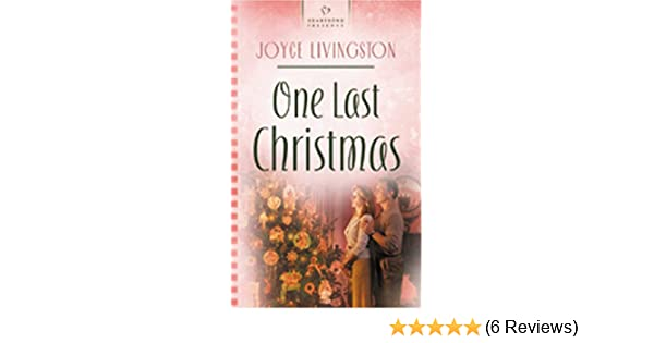 One Last Christmas (Truly Yours Digital Editions Book 618)