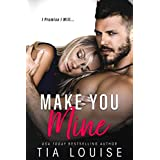 Make You Mine: A Brother's Best Friend Standalone Romance
