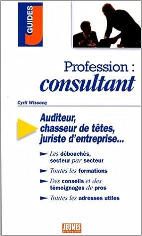 En ligne téléchargement Profession : Consultant epub pdf