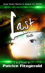 Last Walk: a Silo story (Karma Book 5)