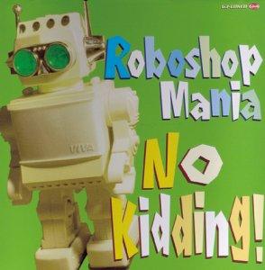 Resultado de imagen para roboshop Mania no kidding!