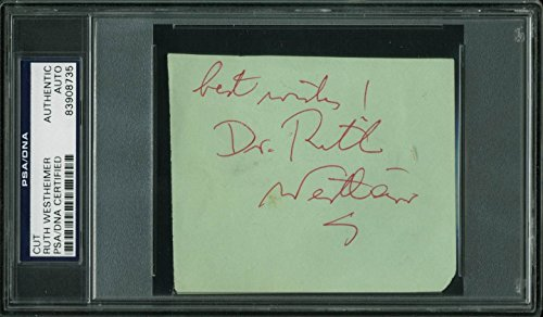Dr. Ruth Westheimer Authentic Signed 3.25×4 Cut Signature PSA/DNA Slabbed