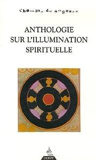 Anthologie sur l'illumination spirituelle par Erik Sablé