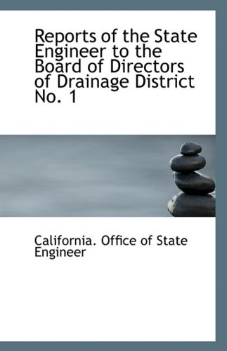 Reports of the State Engineer to the Board of Directors of Drainage District No. 1 pdf epub