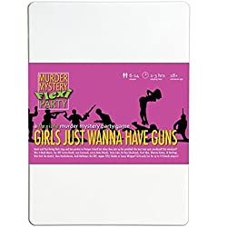 Girls Just Wanna Have Guns 6-14 Player (female) Murder Mystery Flexi Party