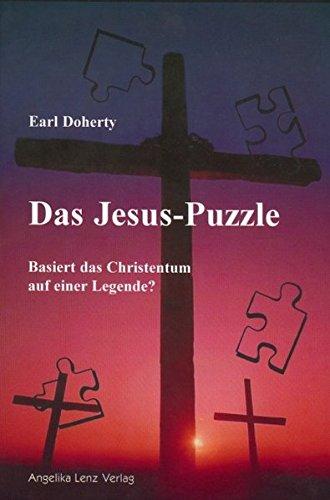 Das Jesus-Puzzle: Basiert das Christentum auf einer Legende?