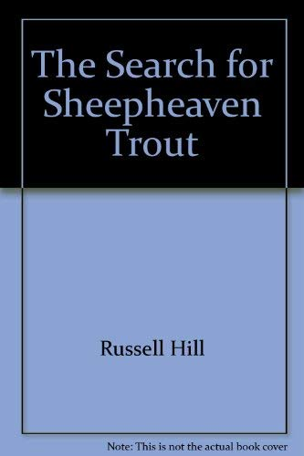 The search for Sheepheaven trout
