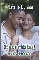 Everything But Love (Indigo: Sensuous Love Stories) Paperback