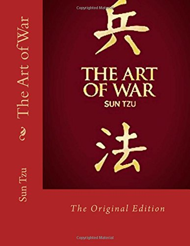 The Art of War: The Original Edition