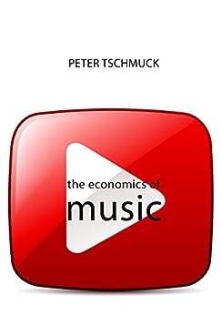 The Economics of Music (The Economics of Big Business)