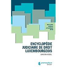 Encyclopédie judiciaire de droit luxembourgeois (ELSB.H COLOP FR) (French Edition)