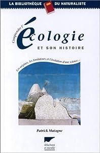 """Afficher """"Comprendre l'écologie et son histoire"""""""